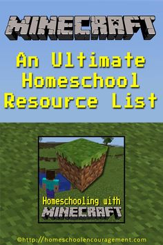 Ultimate Homeschool Resource list for Learning with Minecraft