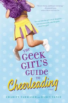 The Geek Girl's Guide to Cheerleading:                     A YALSA 2012 Popular Paperback pick in the Get Your Geek On category!/i/bdivbr /When self-proclaimed geek girl Bethany Reynolds becomes the newest member of the varsity cheerleading squad, she realizes that there's one thing worse than blending into the lockers: getting noticed. Who knew cheerleading was so hard? Well, at least there's a manual, The Prairie Stone High Varsity Cheerleading Guide. Too bad it doesn't cover any of ...