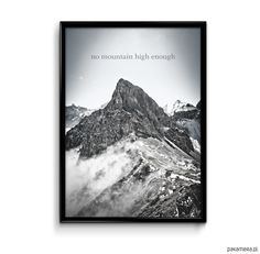 plakaty-No mountain high enough 30x40 plakat