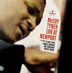 "McCoy Tyner Live at Newport   Label: Impulse A-48   12"" LP 1963  Design: Robert Flynn   Photo: Jim Marshall"