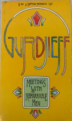 Meetings with Remarkable Men by Gurdieff. 1969 Cover by Seymour Chwast George Gurdjieff, Seymour Chwast, Poster Fonts, Spiritual Teachers, Inspirational Books, Love Book, Creative Business, Book Art, Spirituality