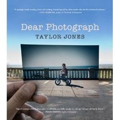 """""""Taylor Jones has found a new way to tell our stories. Dear Photograph is digital nostalgia of the highest order—it will make you smile, maybe cry,. Old Family Photos, Old Photos, Dear Photograph, Nostalgia, Dear Friend, The Book, Make You Smile, Photography Tips, Abstract Photography"""