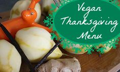 "Vegan Thanksgiving AND more ""free"" (g/f, s/f, soy-free, etc.) recipes 