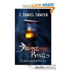 Smoke Rings by J. Daniel Sawyer (Lantham #3)