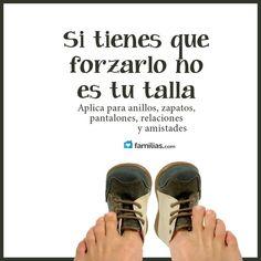 Frases Inspiradoras: Si Tienes Que Forzarlo No Es Tu Talla - http://alegrar.me/frases-inspiradoras-si-tienes-que-forzarlo-no-es-tu-talla/