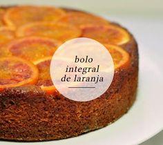 Bolo integral de laranja Ingredientes: 2 xícaras farinha de trigo integral  1 ½ de açúcar mascavo  3 ovos médios  ½ xícara de óleo de coco  1 copo médio de suco de laranja  1 colher de chá rasa de raspinhas de laranja  ½ xícara de linhaça dourada em grãos  2 colheres de sopa fermento em pó