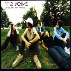"The Verve     ""Happiness, more or less, It's just a change in me, Something in my liberty"""