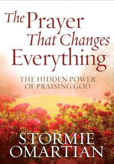 Stormy Omartian - a great book on prayer and praise.