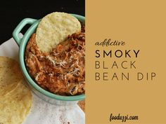 You'll love this Smoky Black Bean Dip as an appetizer, tailgate recipe, or main meal! Bet you can't stop at one bite!