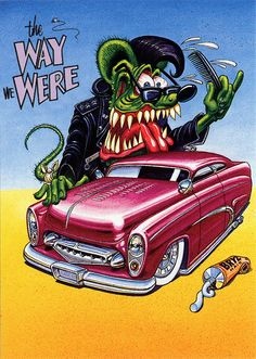 Rat Fink Ed Big Daddy Roth - The Way We Were #Mercury #Rvinyl ========================== https://www.rvinyl.com/Mercury-Accessories.html