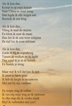 Rouwgedicht Als ik kon dan Yoga Quotes, Me Quotes, Qoutes, Celine, Missing Quotes, Miss You Mom, Death Quotes, Losing Someone, Perfect Love
