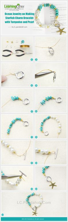 Ocean Jewelry on Making Starfish Charm Bracelet with Turquoise and Pearl