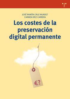 SOY BIBLIOTECARIO: Los costes de la preservación digital permanente