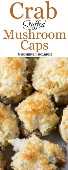 Crab Stuffed Mushroom Caps by Noshing With The Nolands are a scrumptious appetizer you can make ahead. Just pop them into your counter top oven and they'll be ready in no time flat when guests arrive! Holiday Appetizers, Yummy Appetizers, Appetizer Recipes, Dessert Recipes, Snack Recipes, Snacks, Seafood Dishes, Seafood Recipes, Cooking Recipes