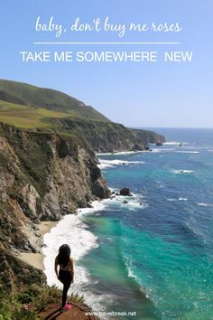 """Baby, Don't Buy Me Roses – – Take Me Somewhere New"" - Stephanie Be via @TravelBreak 