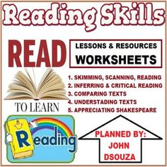 This Bundle Includes Lessons, Resources & Worksheets on - 1. SKIMMING, SCANNING & READING  2.  INFERRING & CRITICAL READING 3.  TEXT COMPARISON 4.  UNDERSTANDING TEXT 5.  APPRECIATING SHAKESPEARE  MORE PRODUCTS BY THE AUTHOR: * PREPOSITIONS * PHRASES * CLAUSES * ADJECTIVES * CONNECTIVES * LETTER WRITING * PROSE COMPREHENSION * HEALTH TIPS * SPECIAL NEEDS APPS * DIGITAL TEACHER * POEM COMPREHENSION * ANALYZING GUIDES * WRITING RESOURCES * LISTENING & SPEAKING SKILLS * PUNCTUAT...