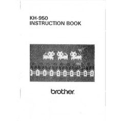 Link to download - Brother KH950 User Guide