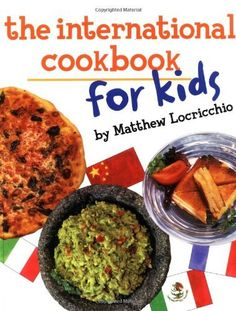 The International Cookbook for Kids  by Matthew Locricchio ($1.00) - I definitely like the selection of recipes; Italian, Mexican, French and Chinese cuisine are all featured. - Each recipe is presented clearly, concisely and beautifully. - Written with verve, enthusiasm and real knowledge, this book makes you feel ravenous just reading through it. http://www.amazon.com/exec/obidos/ASIN/B007TX6MWG/electronicfro-20/ASIN/B007TX6MWG