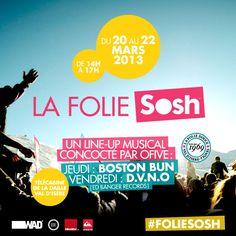 La #FolieSosh à Val d'Isère c'est du 20 au 22 mars ! #sosh #snow #winter