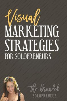 Visual Marketing Strategies For Solopreneurs {for social media and your blog}   To help you on your journey to running an instantly recognizable brand, I've gathered together my best visual marketing strategies, for social media and your blog, in one place so you can gorge yourself on a heaping serving of visual badassery. NOM, NOM, NOM… via /brandingbadass/