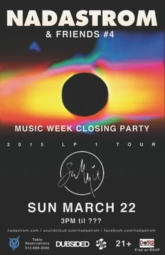 Nadastrom & Friends #4 - Music Week Closing Party (Post-SXSW) | Sunday, March 22, 2015 | 3pm-?? | Summit: 120 W. 5th St., Austin TX 78701 | Free with RSVP via Do512: http://2015.do512.com/nadastromandfriends2015