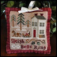 Little House Needleworks: Sleigh Bells Ring