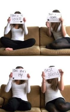 Best Friends Photo Shoot- maybe change the words and in the second phot bring the paper down and have the friends looking at each other