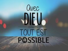 Tout est possible Biblical Quotes, Faith Quotes, Bible Quotes, Bible Verses, Christian Verses, Christian Life, My Jesus, Jesus Christ, Prayer For Wife