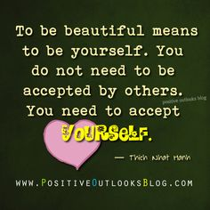 To Be Yourself : Quotes | Positive Outlooks Blog