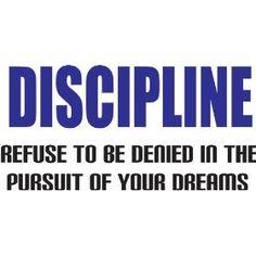 ❥ Discipline.
