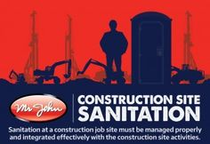 Infographic | Construction Site Sanitation - Construction season is just around the corner. If you're a project or construction site manager, odds are that you will be spending the next few weeks getting your worksite, workforce and creating your plan to efficiently and effectively take on your next project.