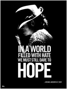 <3 Michael Jackson <3 - my 2nd favorite quote of his (well part of it anyway) :)
