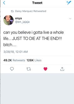 Tbh ready to die 🤷🏽♀️ Twitter Quotes Funny, Funny Relatable Quotes, Tweet Quotes, Funny Tweets, Real Talk Quotes, Fact Quotes, Mood Quotes, Real Shit Quotes, Xxxtentacion Quotes