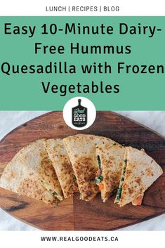 This quick 10-minute dairy-free hummus quesadilla is quick, simple, and delicious. It also relies on some pre-prepped items for added convenience such as pre-made hummus and frozen veggies. Add this to your lunch routine this week, you won't regret it! #quesadilla #hummus #frozenvegetables  #dinner #10minutemeal #recipe #lunch Vegetarian Recipes Dinner, Lunch Recipes, Vegetable Recipes, My Recipes, Healthy Recipes, Dinner Recipes, Healthy Weeknight Dinners, Easy Meals, Frozen Vegetables