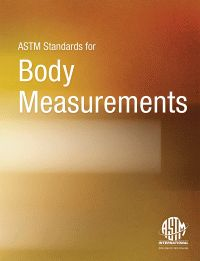 ASTM Standards for Body Measurements