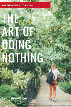The Art of Doing Nothing - Alchemy of Yoga Fitness Diet, Fitness Goals, Learning To Relax, Fitness Motivation Quotes, Fitness Transformation, Beauty Routines, Fitness Inspiration, Sustainability, Stuff To Do