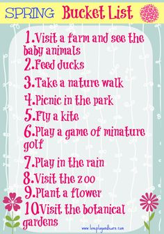 Maybe not this year, but next Jordyn will be old enough to participate. Spring Bucket List With Free Printable