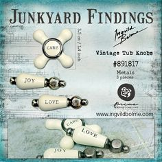 NEW Junkyard Findings by Ingvild Bolme - Prima! Vintage Tub Knobs with words! Metal embellishments with flat backside for all types of crafting projects.