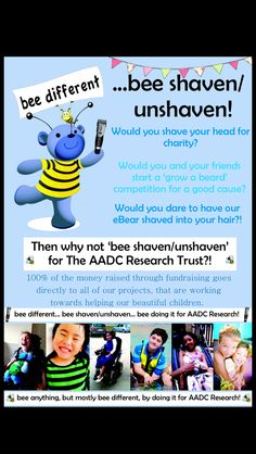 'bee shaven or unshaven'...! There really are so many ways you can help to raise money for The AADC Research Trust. 100% of the money raised through fundraising goes directly to all of our projects, that are working towards helping our beautiful children! Thank you!