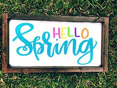 Hello Spring Framed Wood Sign – Simply Southern Sign Company - Spring Decor Farmhouse decor - Simply Southern Sign Co - Rustic Home Decor - Inspirational Home Decor