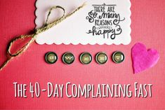 Complaining is toxic! The 40-Day Complaining Fast begins Jan.1. Want to join?