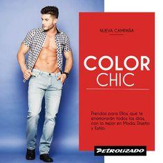 #ColorChic, para esta temporada, prendas casuales con toques formales, inspiradas en el hombre de hoy, que le gusta verse y sentirse muy bien. #PetrolizadoJeans #PetrolizadoHombre