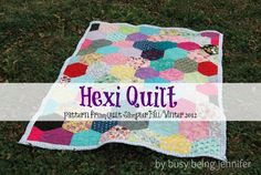 Hexi Quilt using the pattern from Quilt Sampler Magazine Fall and Winter 2012 By Busy Being Jennifer