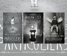 Miss Peregrine et les enfants particuliers (livres + film) - Ransom Riggs