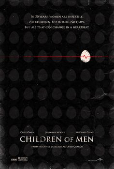 Children of Men  by Adam Rabalais