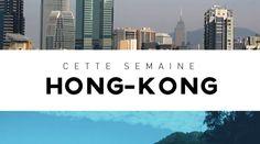 Destination Francophonie #105 - HONG-KONG