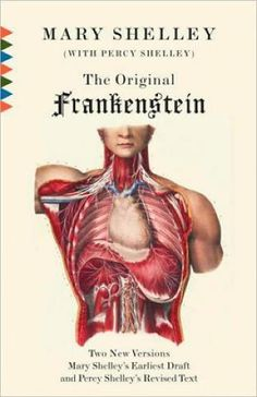 Frankestein by Mary Shelley
