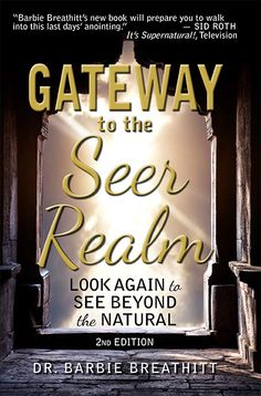 GATEWAY TO THE SEER REALM Look Again to See Beyond the Natural will help you develop your ability to see into the divine supernatural realms of angels and heavenly beings. God wants you to see what He is doing not just hear His voice. Christian Dream Symbols, What Your Dreams Mean, Miracles Book, Creator Of The Universe, Dream Interpretation, Spirituality Books, Faith Hope Love, Words Of Encouragement, Positive Affirmations