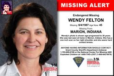 WENDY FELTON , Age Now: 45, Missing: 06/04/1987. Missing From MARION, IN. ANYONE HAVING INFORMATION SHOULD CONTACT: Grant County Sheriff's Department (Indiana) 1-765-668-8168.