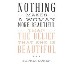 I actually think this is not true. Should change this to: Nothing makes a woman more beautiful than the fact that she couldn't care less what you think of her looks. Words Quotes, Wise Words, Me Quotes, Spirit Quotes, Qoutes, Motivational Quotes, Daily Quotes, Famous Quotes, Monday Motivation Quotes